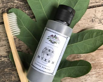 Oak + Myrrh Tooth Powder 2oz whitening + remineralizing herbal natural toothpaste activated charcoal