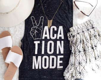 Vacation Mode Women's graphic muscle tee, peace sign, muscle tank, muscle tee, vacation, holiday