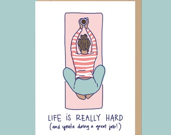 Life is Really Hard - Yoga Card // Blank Inside // Child's Pose // Yoga Stationary // Yoga Greeting Card // Balanasa Card // Sympathy Card