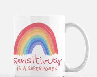Sensitivity is a Superpower Mug