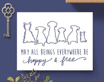 Rescue Dogs Notecards - 8 Pack // Blank Inside // Dog Cards // Rescue Dog Stationary // May All Beings Everywhere Be Happy and Free Cards