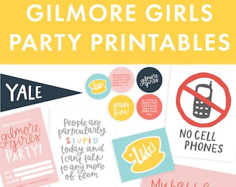 Gilmore Girls Party Printable Pack!   Gilmore Girls Quotes
