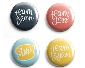 Gilmore Girls Pins - Dean Button - Luke's Diner - Logan Button - Jess Button