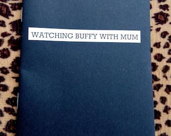 Watching Buffy With Mum Zine