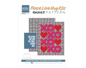 Quilt - PEACELOVEHUGKISS Fabric Bundle & Pattern - BEHG DESIGNS for Premier Prints