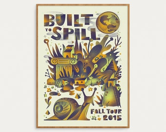 Built To Spill - Fall Tour 2015 Official Gig Poster - 18x24