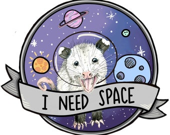 I Need Space Possum Opossum Planner, Craft, Vinyl Art Sticker