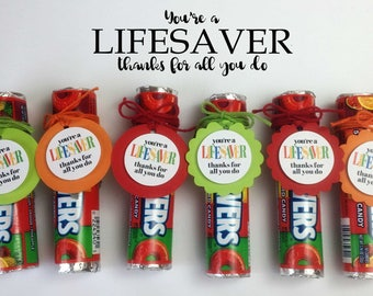 PRE-MADE You're a Lifesaver Tag/Employee Appreciation / Nurse Appreciation/Blood Drive/First Responders /Volunteers / Co-Worker Gifts /Staff