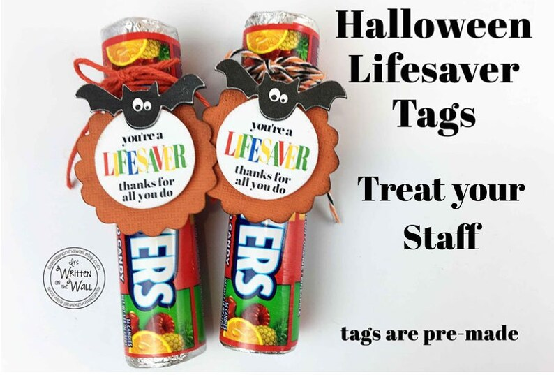 PRE-MADE Halloween You're a Lifesaver Tag/Employee image 0