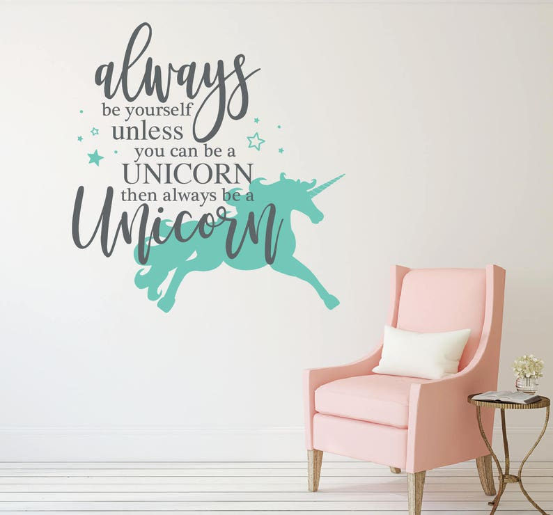 always be yourself unless you can be a unicorn wall stickers | etsy
