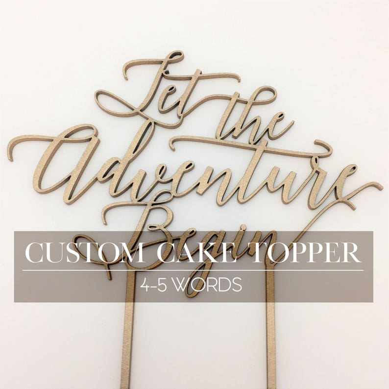 CUSTOMIZED Cake Topper 4-5 words You Choose the Font and image 0