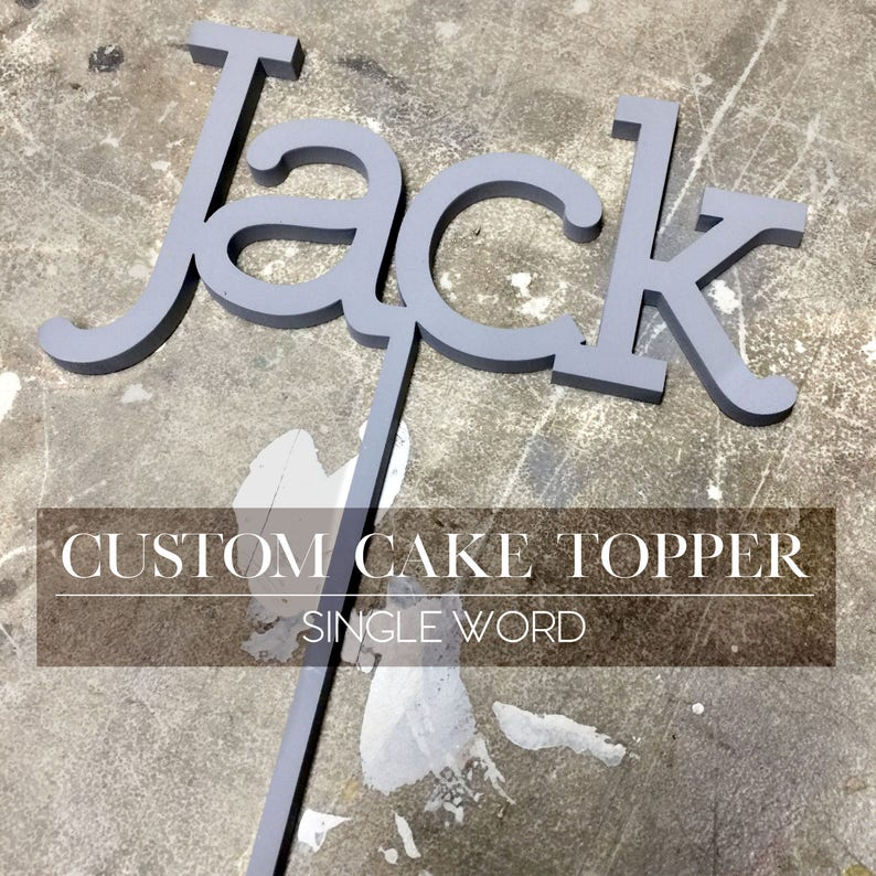 CUSTOMIZABLE Cake Topper: Single Word You Choose the Font and image 0