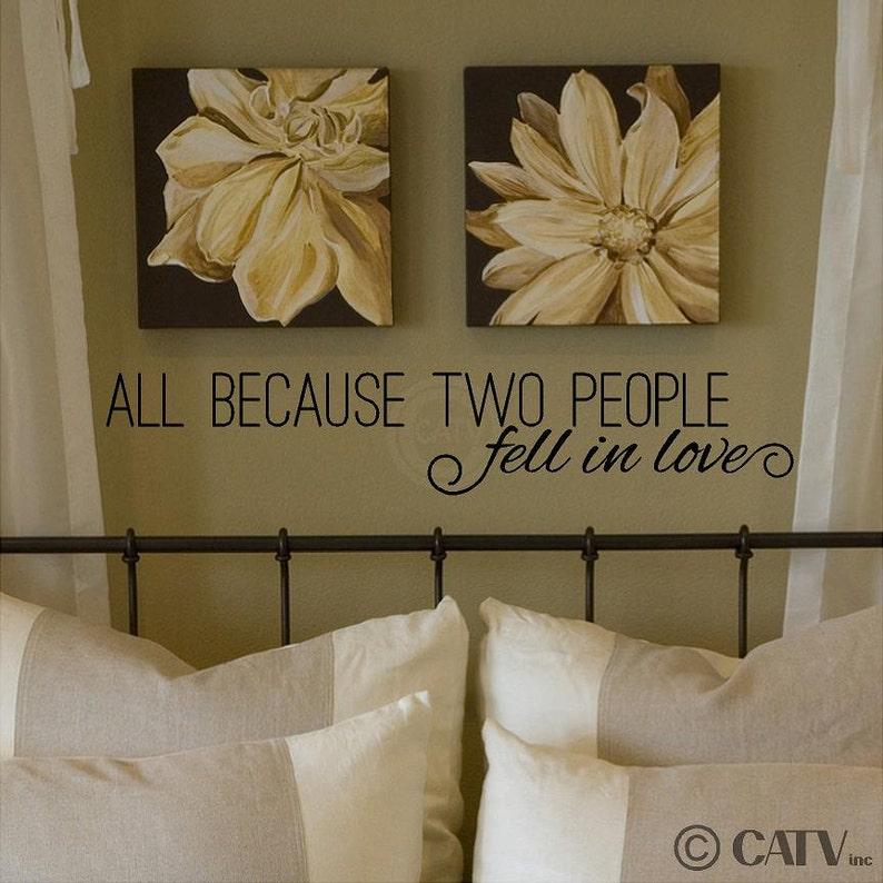 All Because Two People Fell In Love Vinyl Lettering Wall Decal Sticker