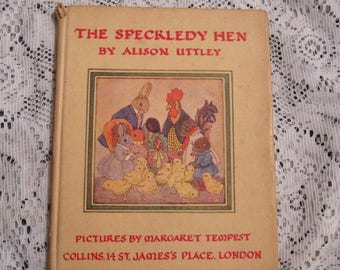 1949 The Speckledy Hen by Alison Uttley - Hardcover Book