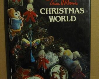 Erica Wilson's Christmas World - Hardcover Book - 1980 Edition