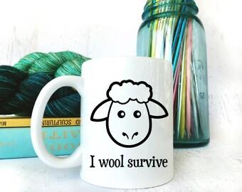 "Funny ""I Wool Survive"" Coffee Mug for Knitters - Sarcastic Coffee Mug - Quote Mugs - Statement Mug - Gift for Knitters - Mugs With Sayings"
