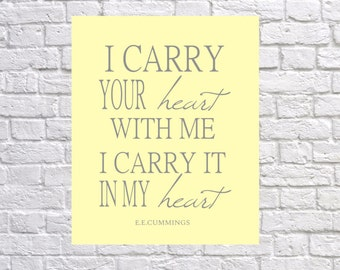 i carry your heart Print - Wedding Art Decor - Nursery Art Print - Wedding Gift - Your Color Choice - Home Decor