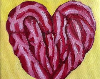 """Don't Go Bacon My Heart Original Oil Painting 4x4"""""""