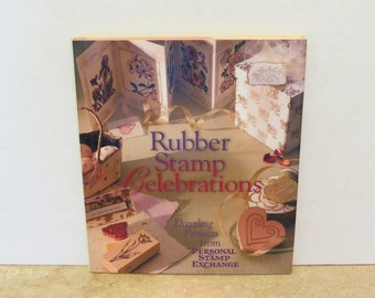 Rubber Stamp Celebrations How To Hardcover Book