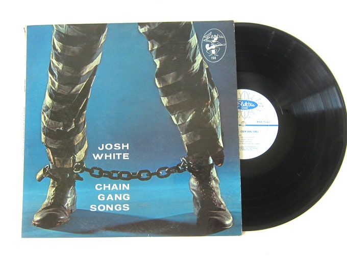 Josh White Chain Gang Songs Vinyl Record Album 12 Inch LP Vintage Music Electra Record Album