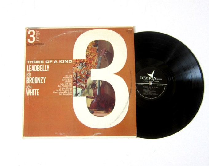 Three of a Kind Leadbelly Bill Broonzy Josh White Vinyl Record Album 12 Inch LP Vintage Music Design Record Album