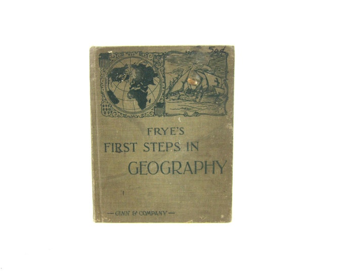 Frye's First Steps in Geography Antique Map Book Decor Hardcover Book Collection Vintage Paper Ephemera