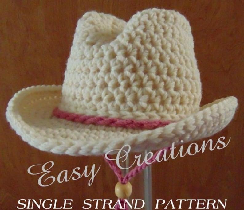 b64a4210 SINGLE STRANd CROCHET PATTERn Cowboy Cowgirl Hat Baby | Etsy