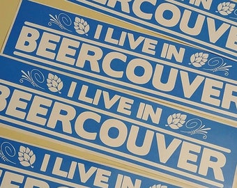 I Live in Beercouver 2x8 Vinyl Sticker