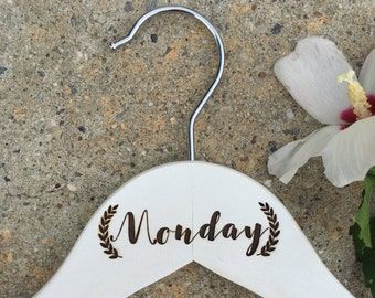 Days of the Week Hangers - Monday through Sunday - Set of 7 - Wooden, Choose Your Hanger Style