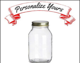 Custom Engraved Mason Jars - 32 oz - Laser Engraved