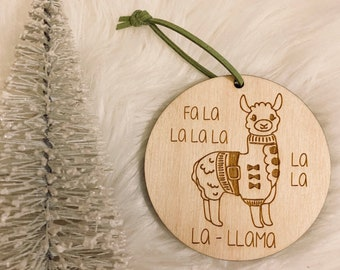 Fa La Llama Wooden Ornament - Christmas Tree, Ornament, Holiday Ornament, Wood Ornament, Christmas Gift, Christmas Present, Llama Ornament