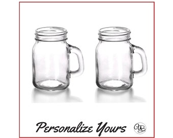 Custom Mason Jar Mugs- Set of 2 - Personalize Yours