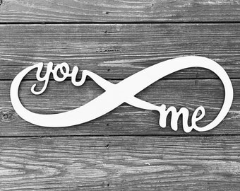 Large Infinity Sign - You and Me - Wedding Sign, Wooden Sign, Photo Prop, Wedding Photos, Anniversary Photos, Engagement Photos