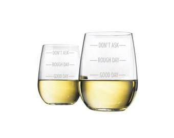 Good Day, Rough Day, Don't Ask Glass Set - Set of 2 - Choose Your Style of Glassware
