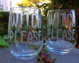 Witch Please Glassware Set - Set of 2- Halloween, Choose Your Style of Glassware, Wine Glasses, Pint Glasses, Mason Jars, Rocks Gasses