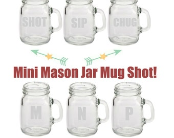 6 Custom Etched 4oz Mini Mason Jar Mug Shot Glasses - Set of 6 - Etched Glassware, Etched Glass, Mason Jars, Mason Jar Mug