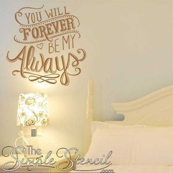 you will forever be my always romantic wall decals & quotes | etsy