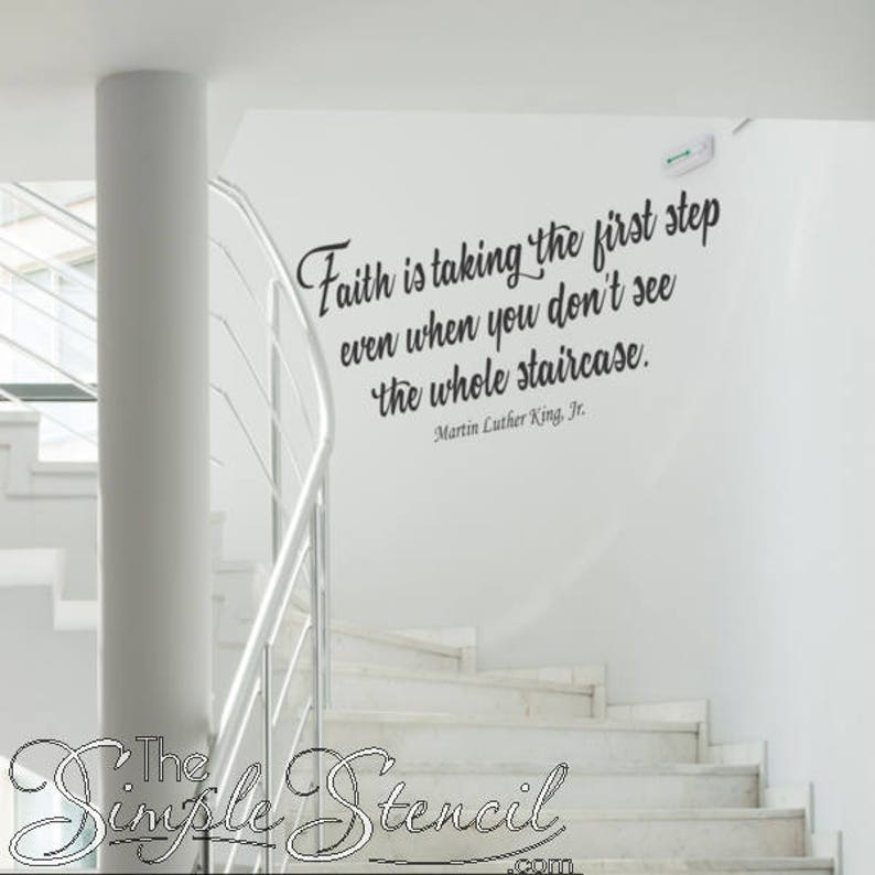 Faith First Step Staircase Wall Quote By Martin Luther King Etsy