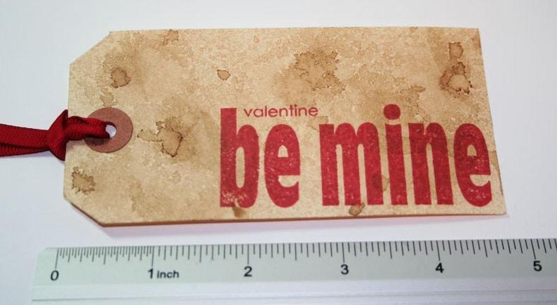Be Mine Valentine Tag  Shabby Valentine  Vintage Style Set of 4