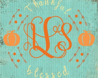 Thankful and Blessed Monogram SVG
