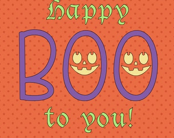 Happy Boo To You Halloween cuttable file svg iron on