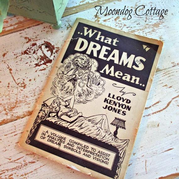 What Dreams Mean By Lloyd Kenyon Jones Copyright 1920 Etsy