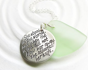 She Adjusted Her Sails - Sea Glass Inspirational Necklace - Personalized Jewelry - Motivational Quote Necklace - Gift for Her -