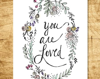 You Are Loved Print 11x14