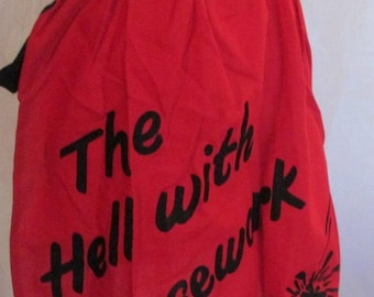 Vintage Apron The Hell With Housework Red and Black