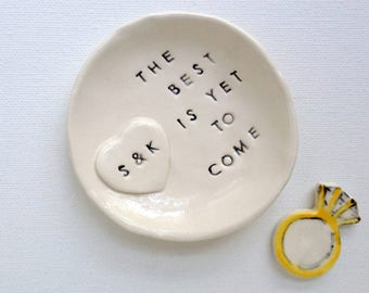 Custom ring dish engagement gifts for couple personalized best is yet to come ring holder handmade by Cathie Carlson