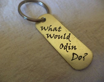 What Would Odin Do etched brass keychain