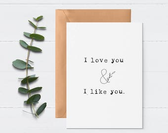 I Love You & I Like You Card - Simple Anniversary Card - Minimalist Love Card - Card for Him - Wedding Day Card - Card for Her - Day Of Card