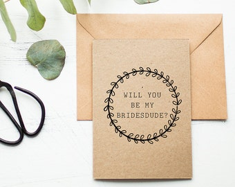 Bridesdude Card - Rustic Proposal Card - Will You Be My Bridesdude