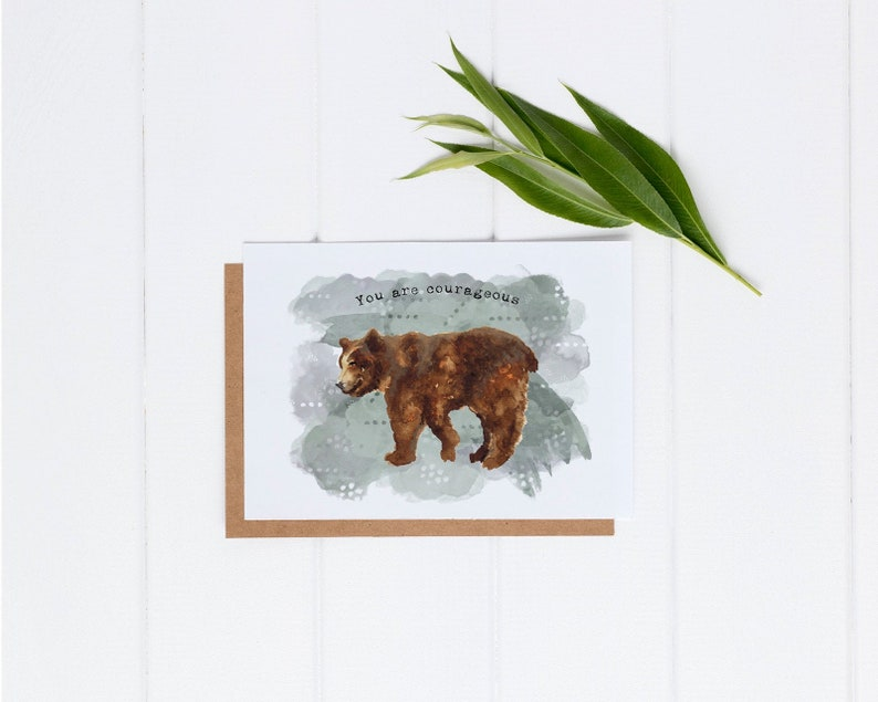 You Are Courageous Card  Encouragement Card  Watercolor Bear image 0